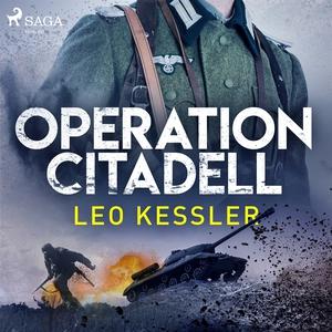 Operation Citadell (ljudbok) av Leo Kessler