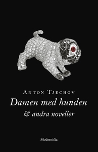 Damen med hunden och andra noveller (e-bok) av