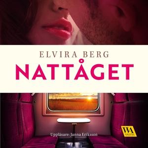 Nattåget (ljudbok) av Elvira Berg