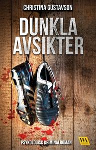 Dunkla avsikter (e-bok) av Christina Gustavson