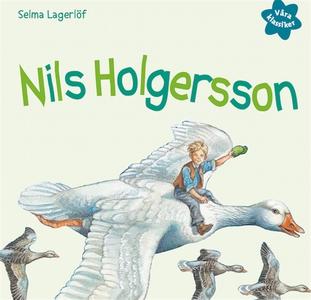 Våra klassiker 2: Nils Holgersson (ljudbok) av