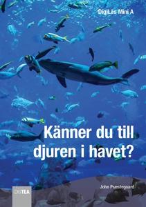 Känner du till djuren i havet? (e-bok) av John
