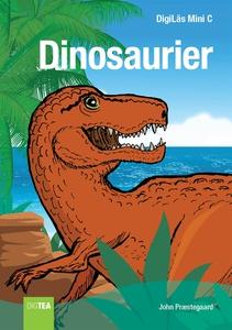Dinosaurier (e-bok) av John Præstegaard