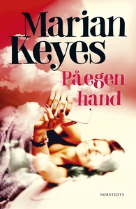 På egen hand (e-bok) av Marian Keyes