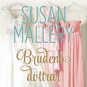 Brudens döttrar (ljudbok) av Susan Mallery