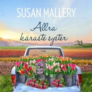 Allra käraste syster (ljudbok) av Susan Mallery