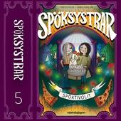 Spöksystrar 5. Spöktivolit