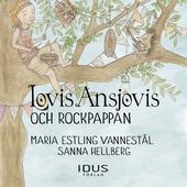 Lovis Ansjovis och Rockpappan
