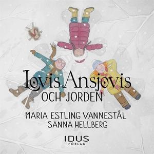 Lovis Ansjovis och jorden (ljudbok) av Maria Es