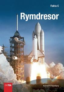 Rymdresor (e-bok) av Kari Astrid Thynebjerg
