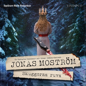 Skuggorna ruva (ljudbok) av Jonas Moström