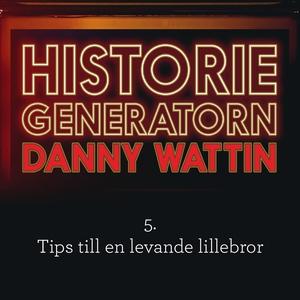 Historiegeneratorn del 5 (ljudbok) av Danny Wat