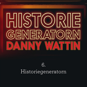 Historiegeneratorn del 6 (ljudbok) av Danny Wat