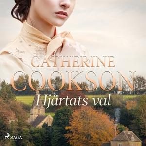 Hjärtats val (ljudbok) av Cathrine Cookson