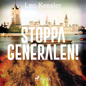Stoppa generalen! (ljudbok) av Leo Kessler