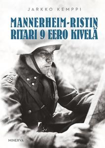 Mannerheim-ristin ritari 9 Eero Kivelä (e-bok)