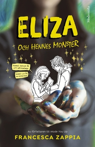 Eliza och hennes monster (e-bok) av Francesca Z
