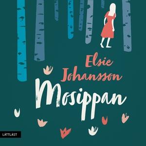 Mosippan / Lättläst (ljudbok) av Elsie Johansso