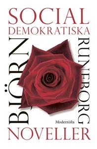 Socialdemokratiska noveller (e-bok) av Björn Ru