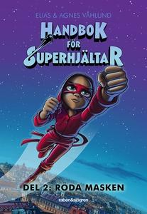 Handbok för superhjältar: Röda Masken (e-bok) a