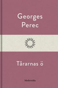 Tårarnas ö (e-bok) av Georges Perec