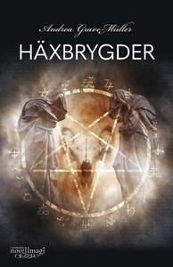 Häxbrygder (e-bok) av Andrea Grave-Müller