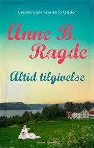 Altid tilgivelse (e-bog) af Anne B. R
