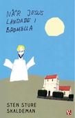 När Jesus landade i Bromölla