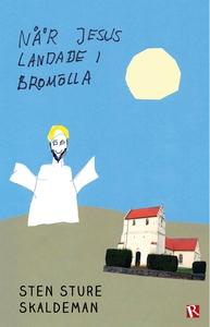 När Jesus landade i Bromölla (e-bok) av Sten St