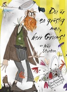 Du är en gräslig man, herr Grums! (e-bok) av An