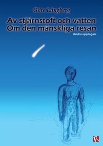 Av stjärnstoft och vatten (e-bok) av Göte Långb