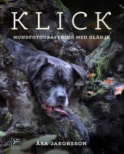 KLICK - hundfotografering med glädje (e-bok) av