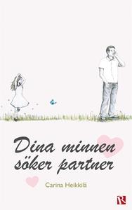 Dina minnen söker partner (e-bok) av Carina Hei