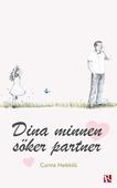 Dina minnen söker partner
