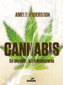 Cannabis. En olycklig kärlekshistoria