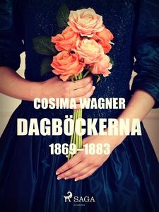 Dagböckerna 1869–1883 (e-bok) av Cosima Wagner