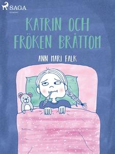 Katrin och Fröken Bråttom (e-bok) av Ann Mari F