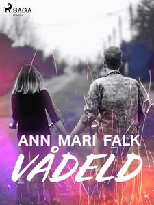 Vådeld (e-bok) av Ann Mari Falk