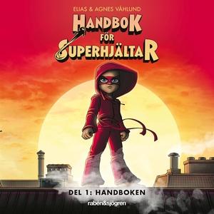 Handbok för superhjältar. Handboken (ljudbok) a