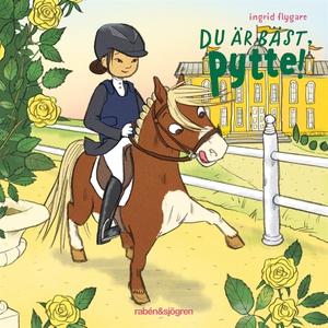 Du är bäst, Pytte! (ljudbok) av Ingrid Flygare