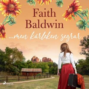 ...men kärleken segrar (ljudbok) av Faith Baldw