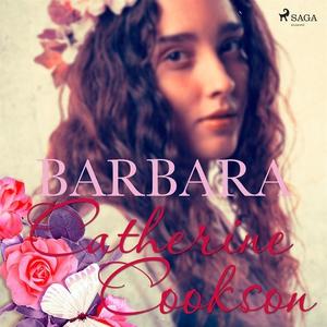 Barbara (ljudbok) av Catherine Cookson