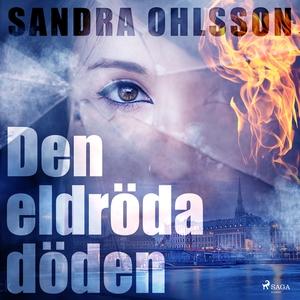Den eldröda döden (ljudbok) av Sandra Ohlsson