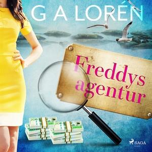 Freddys agentur (ljudbok) av G A Lorén