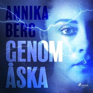Genom åska (ljudbok) av Annika Berg