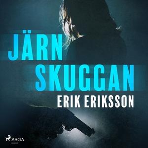 Järnskuggan (ljudbok) av Erik Eriksson