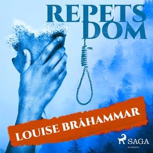 Repets dom (ljudbok) av Louise Bråhammar