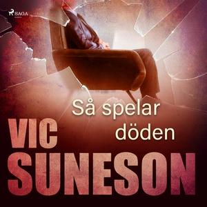 Så spelar döden (ljudbok) av Vic Suneson