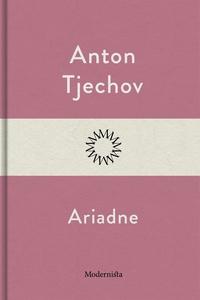 Ariadne (e-bok) av Anton Tjechov