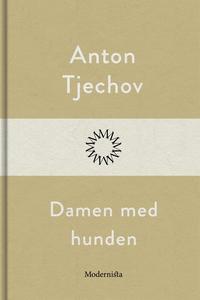 Damen med hunden (e-bok) av Anton Tjechov